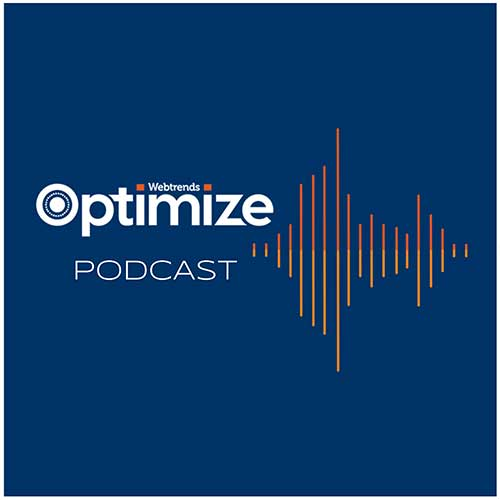 Webtrends Optimize Podcast